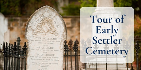 CANCELLED - Tour of Early Settler Cemetery - Walkerville Wesleyan Cemetery tickets
