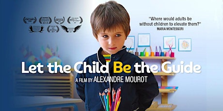 Let The Child Be The Guide - Auckland Premiere - Tue 7th April tickets