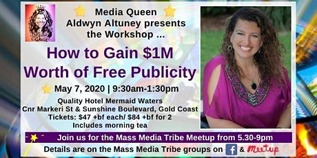 How To Gain $1M Worth of Free Publicity Workshop tickets
