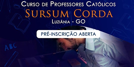 Curso de Formação Professores Católicos  Colégio Sursum  Corda - Luziânia tickets