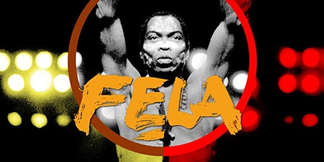FELA KUTI Celebration : Afro Beat Art Party tickets