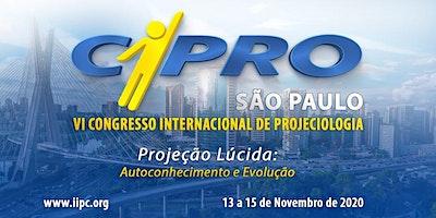 CIPRO – VI CONGRESSO INTERNACIONAL DE PROJECIOLOGIA