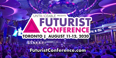 2020 Futurist Conference Toronto: Blockchain & Innovation Super Conference tickets