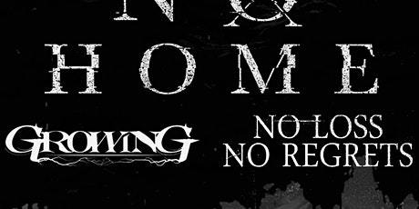Aorta Music & Management presents: No Home and Growing tickets