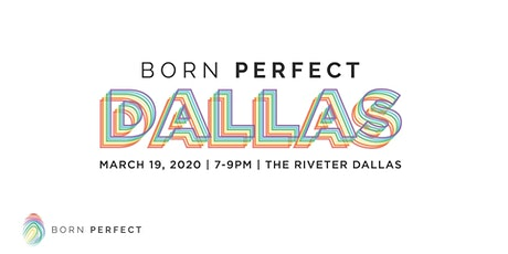 Born Perfect Dallas - Ending Conversion Therapy tickets