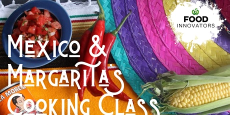 Mexico and Margaritas Cooking Class tickets
