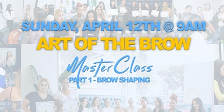 Giselle Soto BROW SHAPING Masterclass - Art Of The Brow Pt. 1 tickets