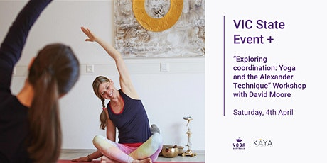 "VIC Meeting + ""Exploring coordination: Yoga and the Alexander Technique"" tickets"
