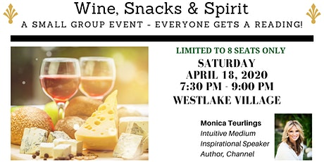 Wine, Snacks & Spirit - A Small Group Event - Everyone Gets a Reading! tickets