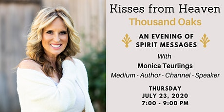 Kisses From Heaven: A Summer Evening of Spirit Messages tickets
