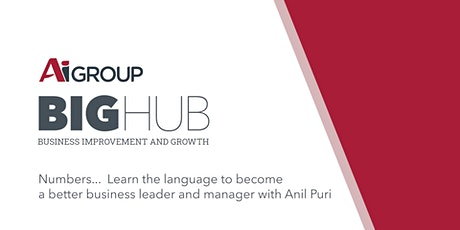 Numbers...the Language of Business Workshop with Anil Puri - ONLINE EVENT tickets