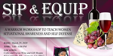 Sip and Equip!  - A Self Defense Workshop and Wine Tasting tickets