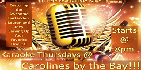 DJ Eric's Karaoke NIght at Carolines By The Bay tickets