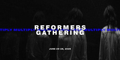 Reformers Gathering 2020 tickets
