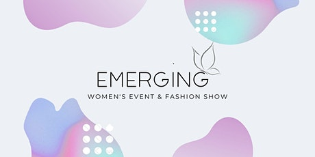 Emerging: Women's Event + Fashion Show tickets