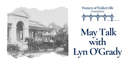 CANCELLED - May Talks | Historian Lyn | Willyama, Silver King & Countess tickets