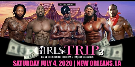 Girls' Trip 3 Essence Edition  tickets