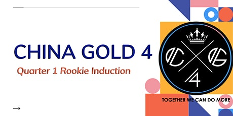 CHINA GOLD 4 Q1 ROOKIE INDUCTION tickets