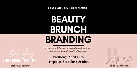 Beauty, Brunch, & Branding tickets