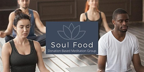 Soul Food Meditation Group tickets