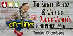 The Single, Ready & Waiting, Young Women's Conference