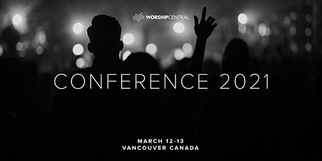 Worship Central Conference 2021 tickets