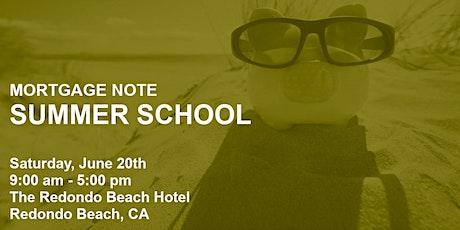 Mortgage Note Summer School tickets