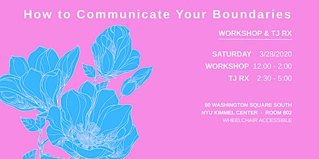 """How to Communicate Your Boundaries"" Workshop tickets"
