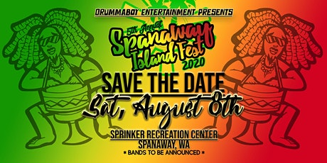 The 5th Annual Spanaway Island Fest 2020 tickets