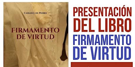 """Presentación del libro """"Firmamento de Virtud"""". entradas"""