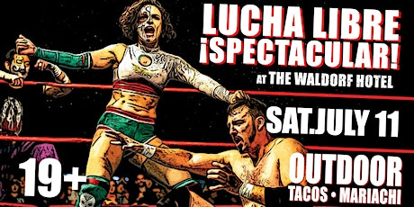 Lucha Libre Spectacular 2020 | Outdoors at The Wal tickets