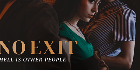 No Exit - presented by Story Robot at PAL Studio Theatre (Postponed) tickets