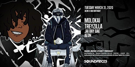 MOLOKAI . TREYZILLA . JAI BAY BAE . AEØN — SOUNDPIECES tickets