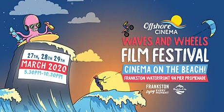 Waves and Wheels Film Festival a Beach Cinema Event tickets