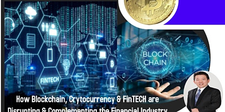 Capital Market 2.0-How Blockchain, Cryptocurrency and FinTECH are Disrupting and Complementing the Financial Industry @ Penang tickets