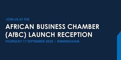 African Business Chamber (AfBC) Launch Event and Reception tickets