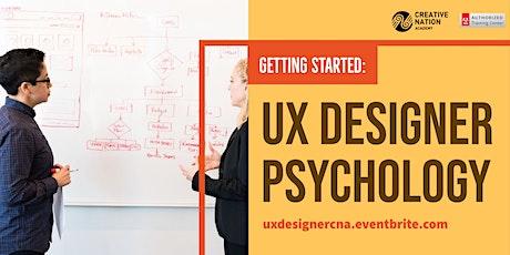 Getting Started: UX Designer Psychology Workshop tickets