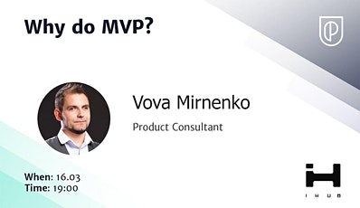 **POSTPONED**Why Build an MVP by fmr Wix.com Lead PM tickets