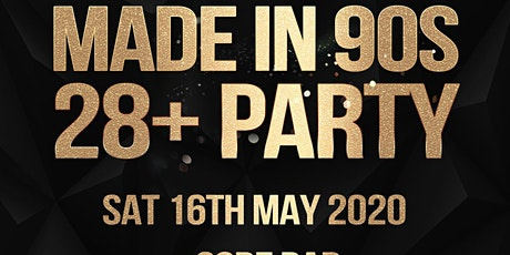 Made In 90s • 28+ Party tickets