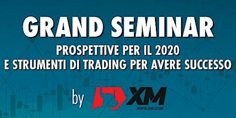 Grand Seminar Milano 2020 by XM biglietti