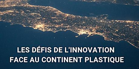 ACI - les défis de l'innovation face au continent plastique tickets