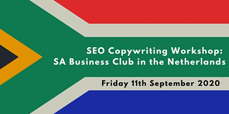 SEO Copywriting For Small Businesses (Workshop) - South African Business Club in the Netherlands tickets