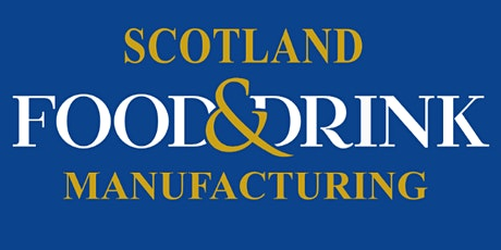 Scotland Food & Drink Manufacturing Expo tickets