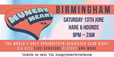 HUNGRY HEART - NONSTOP BRUCE SPRINGSTEEN - BIRMINGHAM tickets
