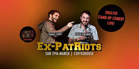 EX-PATriots | English Stand Up Comedy tickets