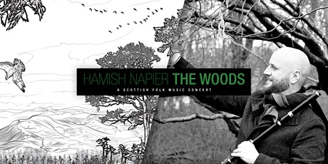 POSTPONED - The Hamish Napier Band play 'THE WOODS' tickets