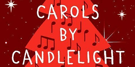 Carols by Candlelight 2020 tickets