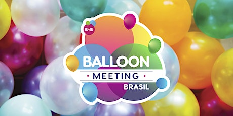 Balloon Meeting Brasil - (evento adiado) ingressos