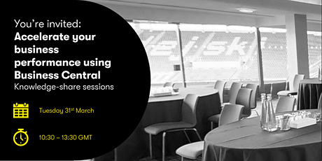 Accelerate your business performance using Business Central tickets