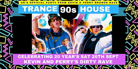 Kevin & Perry's Dirty Rave (20th Anniversary) tickets